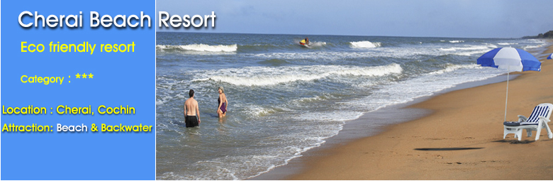 Cheraibeach resort-Cheraibeach resort kerala ,Cheraibeach resort reviews,Cheraibeach resort map,Cheraibeach resorts online booking,Cheraibeach resorts keral india informations